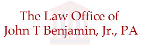 The Law Office of John T Benjamin, Jr., PA